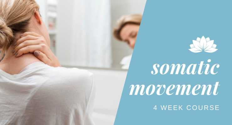 Somatic Movement: 4 week course