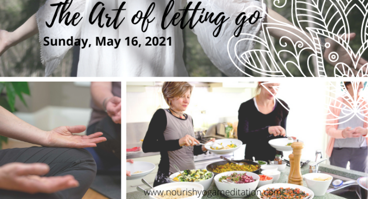 The Art of Letting Go - A One Day Retreat