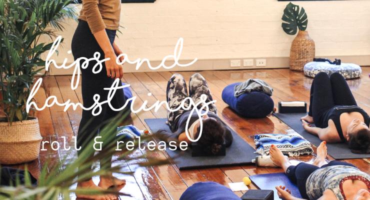 Hips & Hamstrings Roll & Release Workshop
