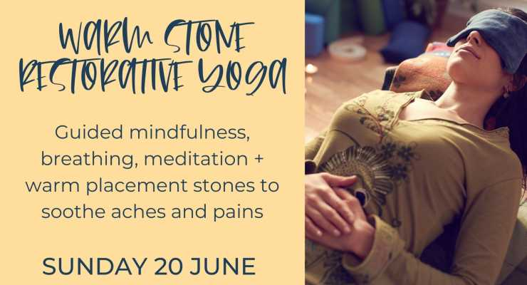 Warm Stone Restorative Yoga For Women