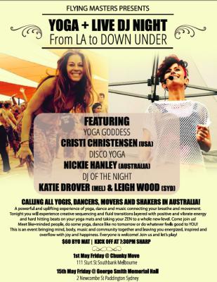 From LA to DOWN UNDER YOGA+DJ Night with Cristi Christensen (USA) and Nickie Hanley (Australia)