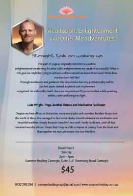 Meditation, Enlightenment and other misadventures! Straight talk on waking up.