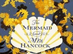 Summer Reads Our Top Picks The Mermaid and Mrs Hancock Imogen Hermes Gower Harvill Secker