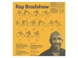 Ray Bradshaw Deaf Comedy Fam Poster Image