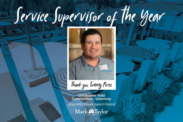 Tommy Perez, supervisor at Christopher Todd Communities On Greenway in Surprise, Arizona is a service supervisor of the year award winner.