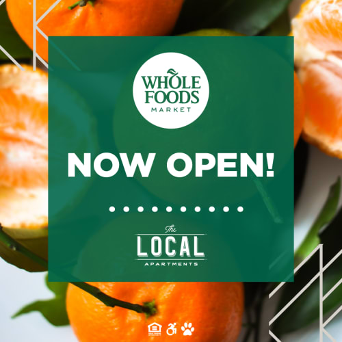 Whole foods opening soon at The Local Apartments