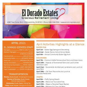 April newsletter at El Dorado Estates Gracious Retirement Living in El Dorado Hills, California