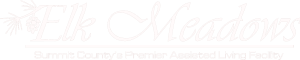 Elk Meadows Assisted Living and Memory Care