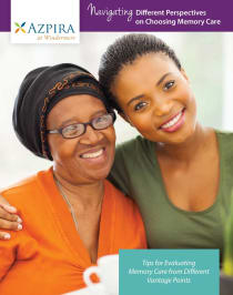 Read Navigating Different Perspectives on Choosing Memory Care white paper at Azpira at Windermere in Windermere, Florida.