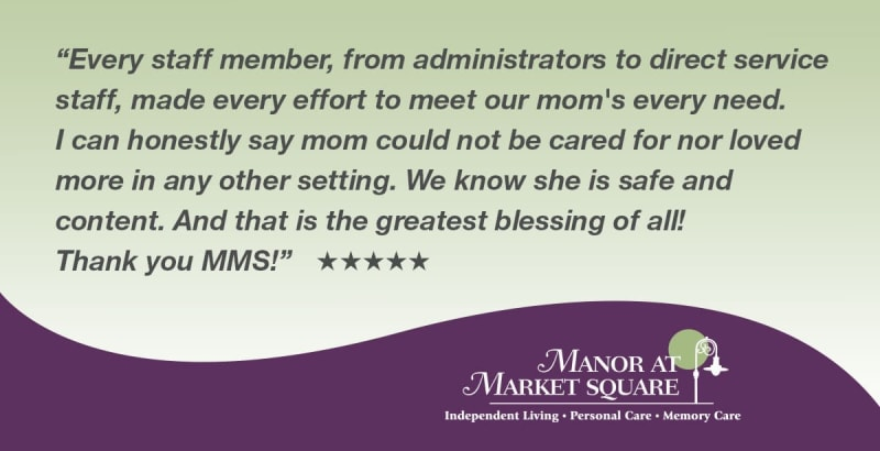 Testimonial for The Manor at Market Square