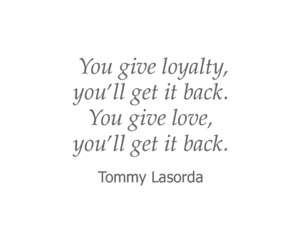 Tommy Lasorda quote for Garden Place Waterloo in Waterloo, Illinois