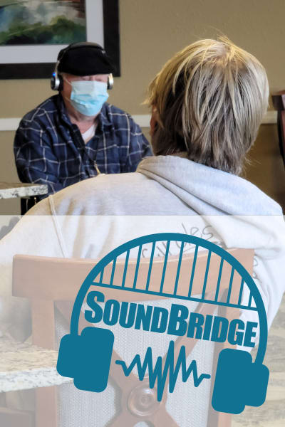 SoundBridge at Pacific View Senior Living Community creates Aha! Moments for residents every day.