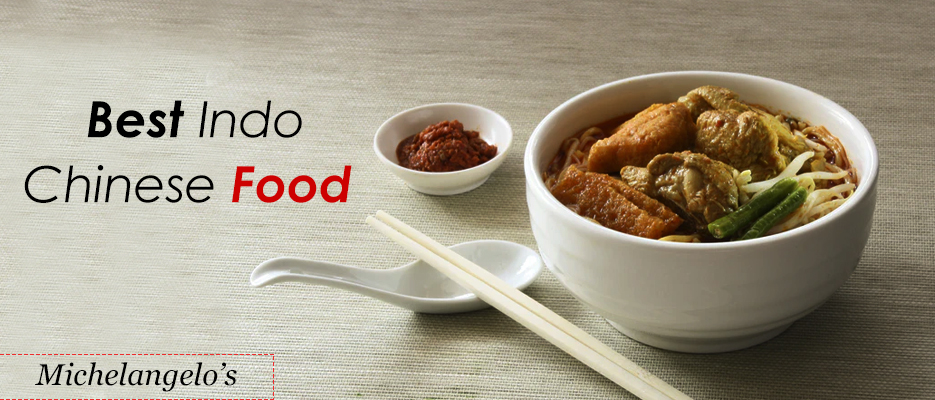 Best Indo Chinese Food