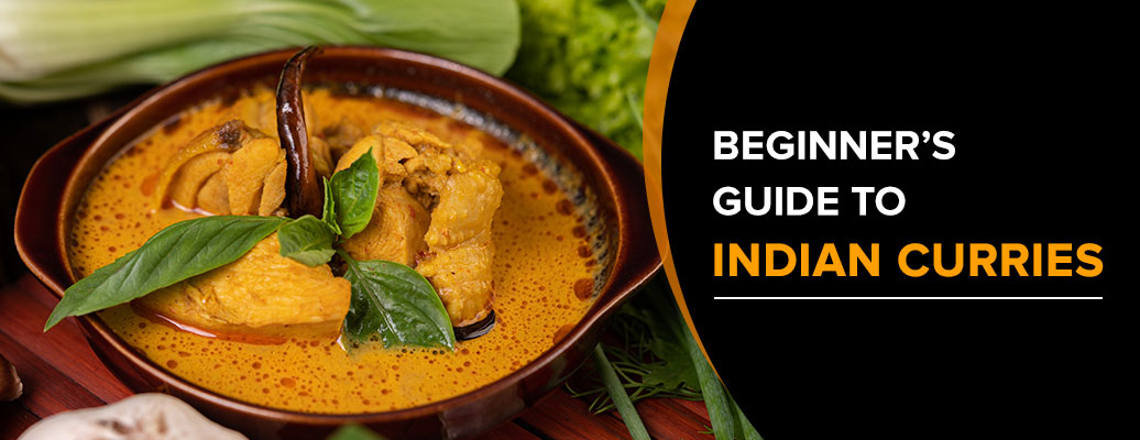 Beginner's Guide to Indian Curries