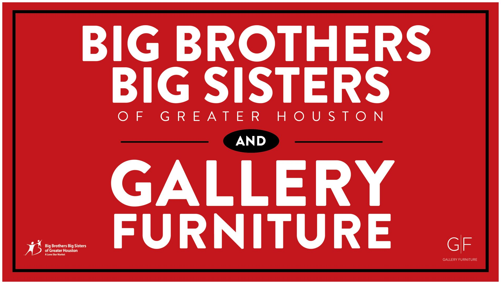 Big Brothers Big Sisters Joins Gallery Furniture In The Search For Mentors.
