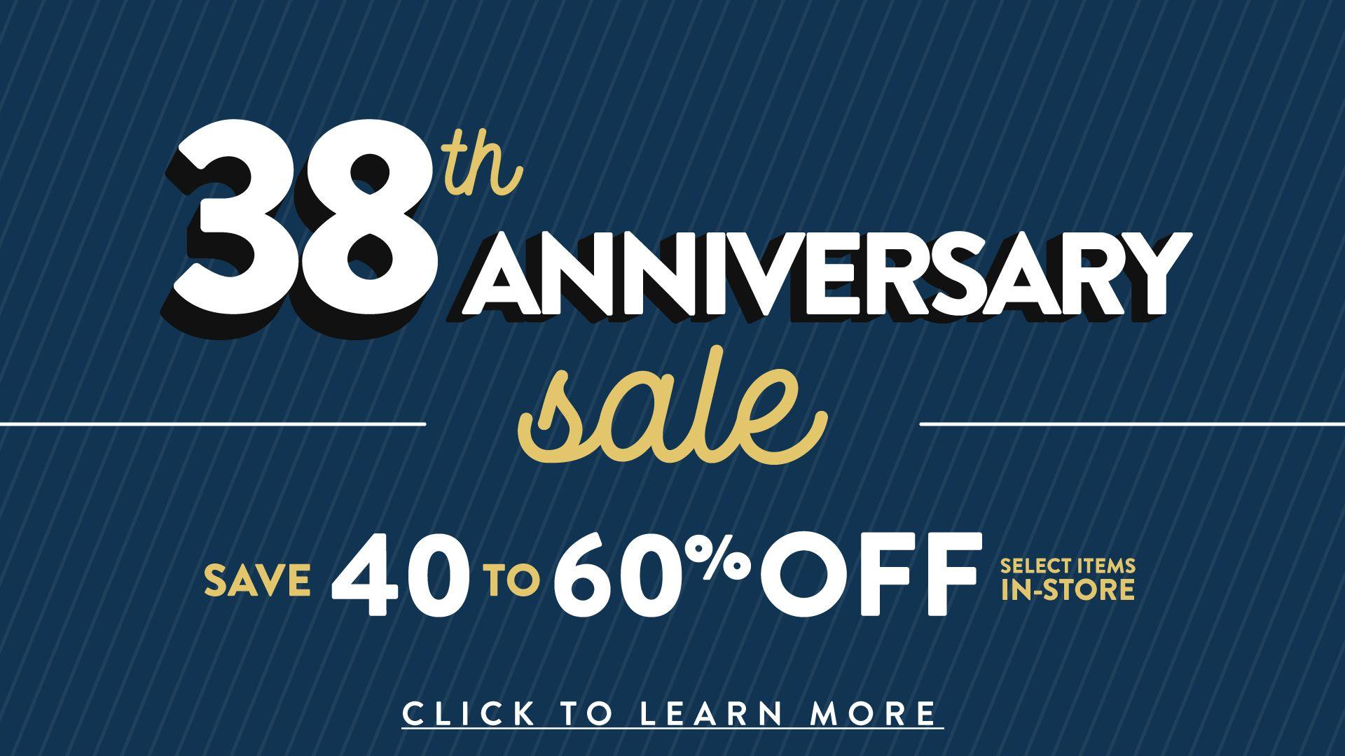 38th Anniversary Sale
