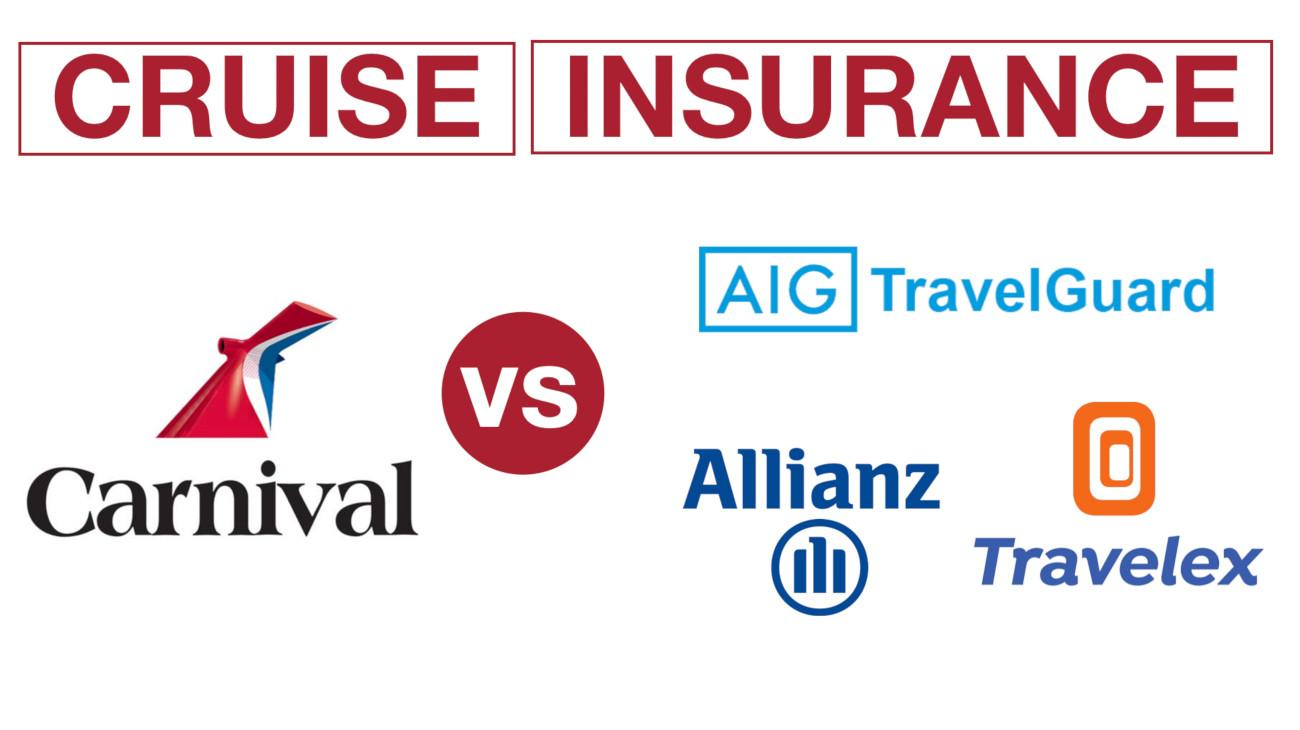 Cruise Insurance – Carnival vs 3rd Party (2019 Cost & C...