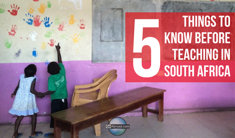 5 things you should know before teaching in south africa goabroad com