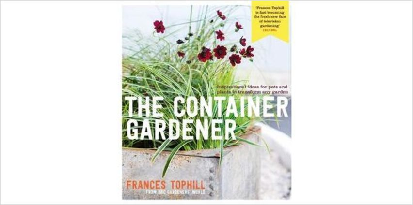 The Container Gardener from The Book People