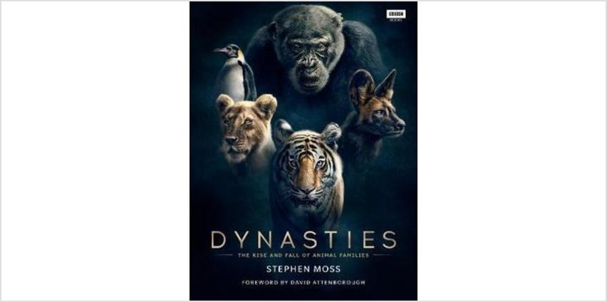 Dynasties: The Rise and Fall of Animal Families from The Book People