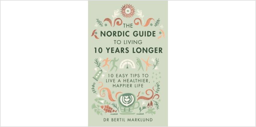 The Nordic Guide to Living 10 Years Longer from The Book People