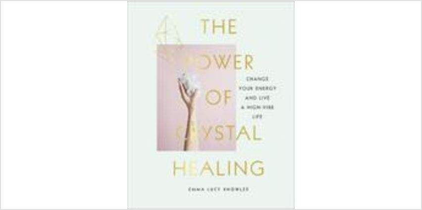 The Power of Crystal Healing from The Book People