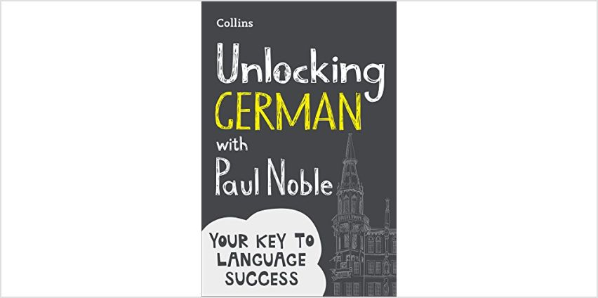Save on Unlocking German with Paul Noble: Your key to language success with the bestselling language coach and more from Amazon