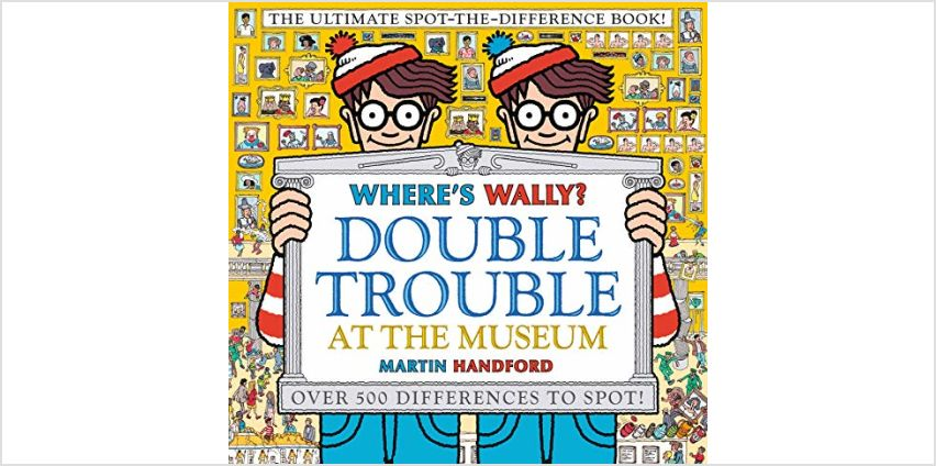 Save on Where's Wally? Double Trouble at the Museum: The Ultimate Spot-the-Difference Book!: Over 500 Differences to Spot! and more from Amazon