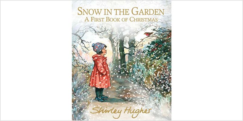 Save on Snow in the Garden: A First Book of Christmas and more from Amazon