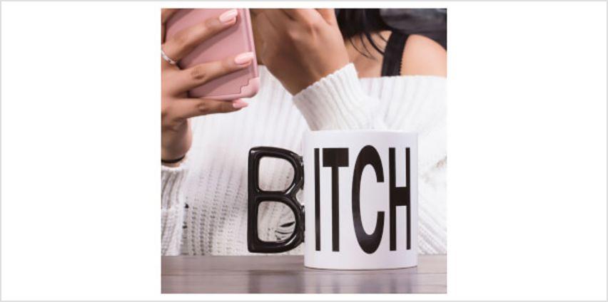 B*tch Mug from I Want One Of Those