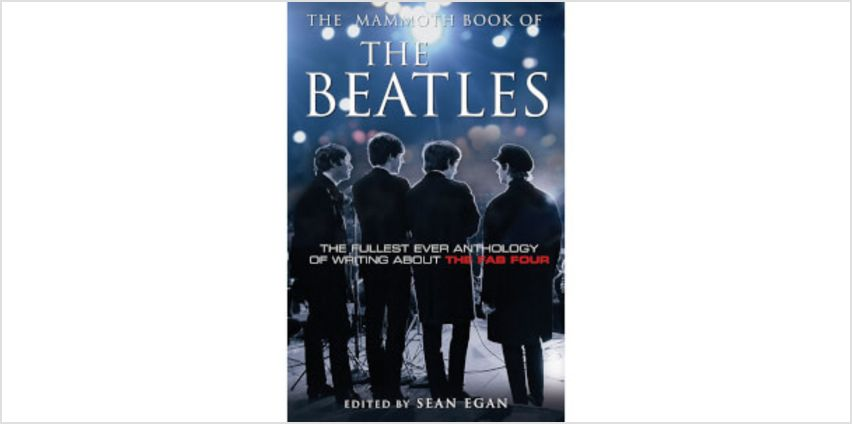 Mammoth Book of the Beatles by Sean Egan (Paperback) from I Want One Of Those