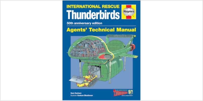 Haynes International Rescue Thunderbirds: Agents' Technical Manual (Softcover) from I Want One Of Those