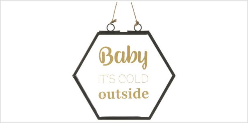 Parlane Cold Outside Glass Hanging Sign (16.5 x 16.5cm) from I Want One Of Those
