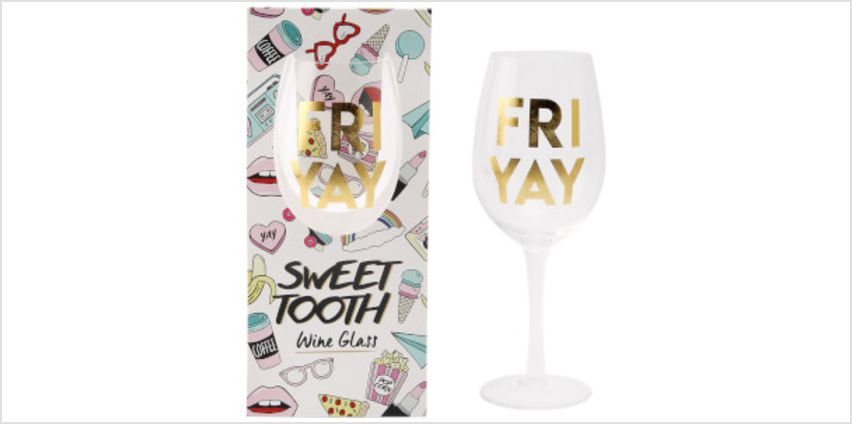 Sweet Tooth 'Fri Yay' Wine Glass from I Want One Of Those