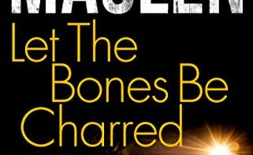 """Today only: """"Let The Bones Be Charred"""" and more from 99p"""