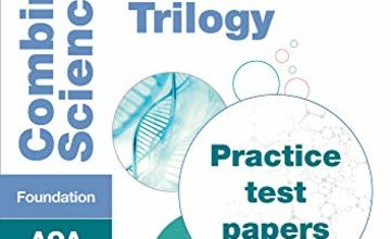 Save on GCSE Combined Science Foundation AQA Practice Test Papers: GCSE Grade 9-1 (Collins GCSE 9-1 Revision) and more