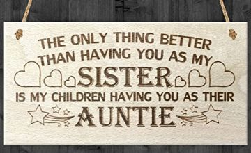 Red Ocean The Only Thing Better Than Having You As My Sister Is My Children Having You As Their Auntie Love Gift Wooden Hanging Plaque Sign