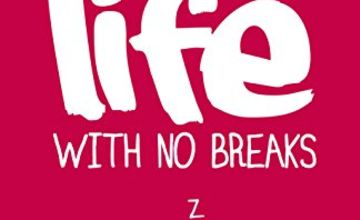 "Today only: ""Life With No Breaks"" and more from 99p"