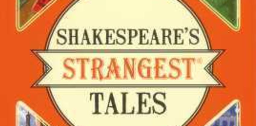 Shakespeare's Strangest Tales from The Book People