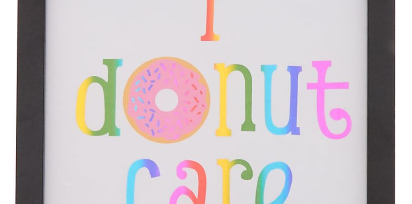 Go to Product: I Donut Care Wall Art from Claires