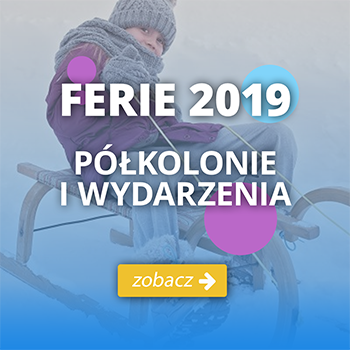 Atrakcje na ferie 2019, dla dzieci w Szczecinie