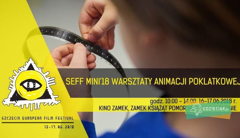 SEFF MINI – warsztaty animacji poklatkowej dla dzieci - atrakcje dla dzieci w Szczecinie