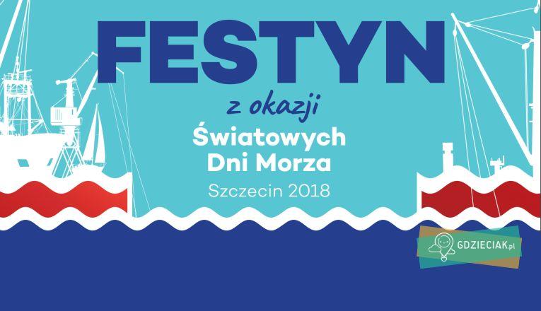 Festyn z okazji Światowych Dni Morza - atrakcje dla dzieci w Szczecinie