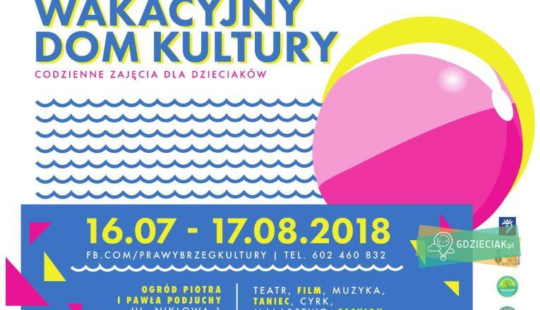 """""""Wakacyjny Dom Kultury"""" w Podjuchach - atrakcje dla dzieci w Szczecinie"""