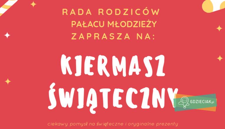 Kiermasz Świąteczny w Pałacu Młodzieży - atrakcje dla dzieci w Szczecinie