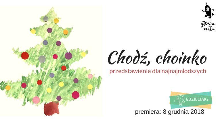 Chodź, choinko – przedstawienie dla dzieci w Kanie - atrakcje dla dzieci w Szczecinie