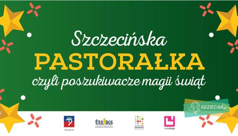 Szczecińska Pastorałka czyli poszukiwacze magii świąt w INKU - atrakcje dla dzieci w Szczecinie