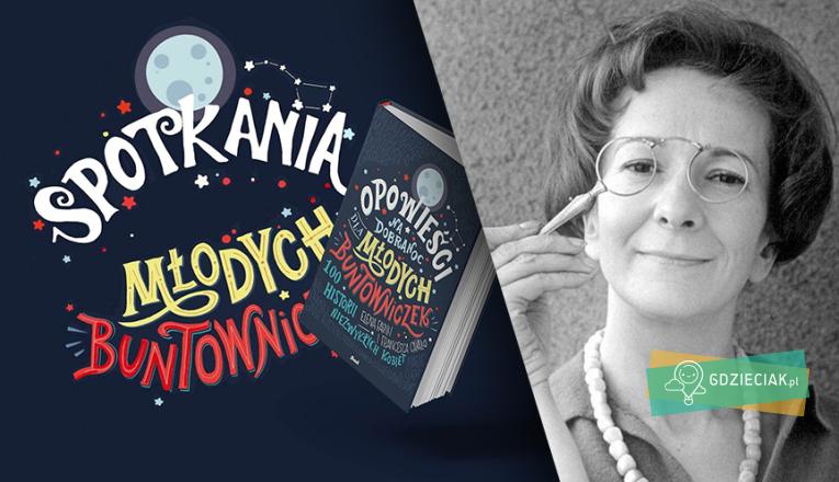 Spotkania Młodych Buntowniczek – Wisława Szymborska - atrakcje dla dzieci w Szczecinie