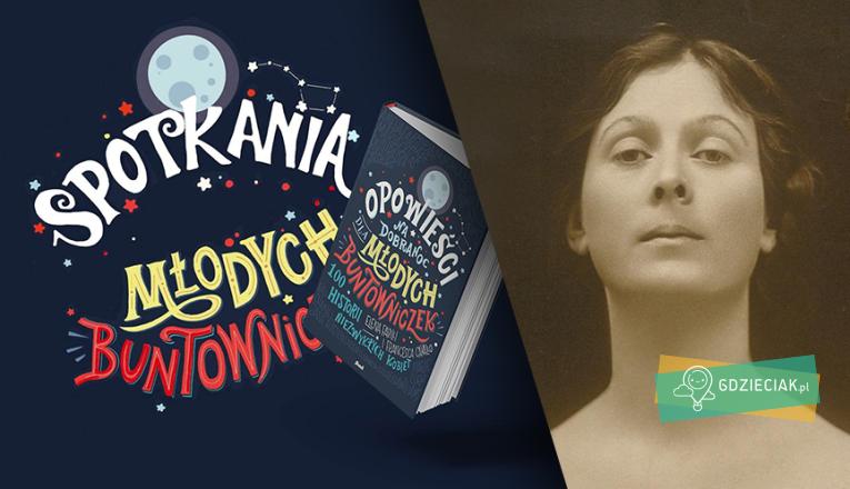 Spotkania Młodych Buntowniczek – Isadora Duncan - atrakcje dla dzieci w Szczecinie