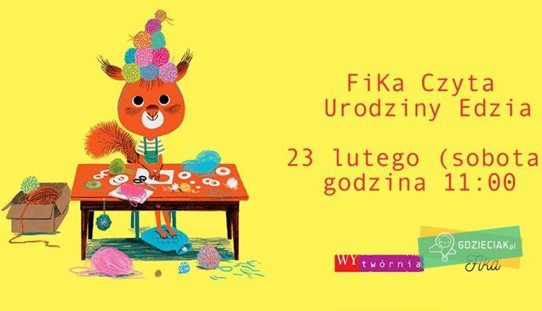 FiKa czyta. Urodziny Edzia. - atrakcje dla dzieci w Szczecinie